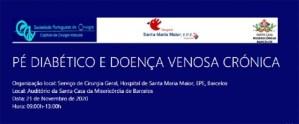 """Reunião de Cirurgia Vascular: """"Pé diabético e doença venosa crónica"""" - Híbrido @ Santa Casa da Misericórdia de Barcelos"""