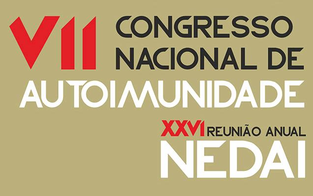 VII Congresso Nacional de Autoimunidade / XXVI Reunião Anual do NEDAI
