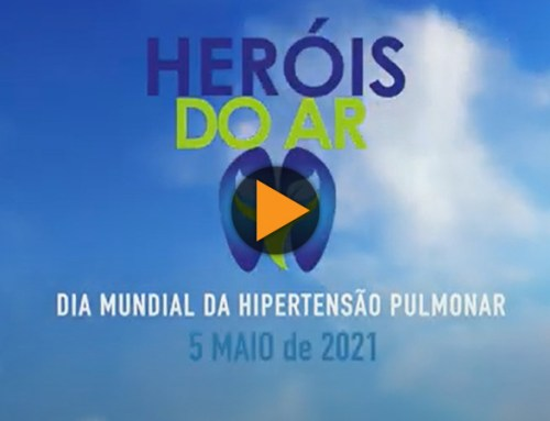"Hipertensão Pulmonar. ""Os Heróis do Ar"""