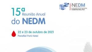 15.ª Reunião Anual do NEDM - Núcleo de Estudos da Diabetes Mellitus
