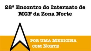 28.º Encontro do Internato de Medicina Geral e Familiar da Zona Norte