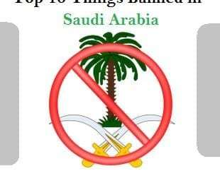 Top 10 Things Banned in Kingdom of Saudi Arabia-SaudiExpatriate.com