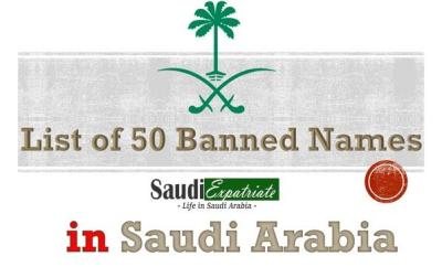 50 Baby Names Banned in Saudi Arabia - Check your Name Now!-SaudiExpatriate.com