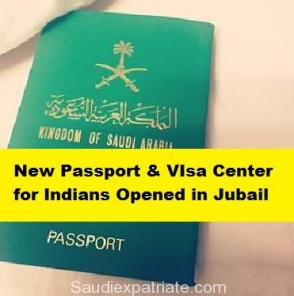 Launch of Indian Visa and Passport Application Center in Jubail-SaudiExpatriate.com