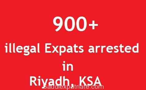 900+ Illegal Expatriates arrested in Riyadh in a day-SaudiExpatriate.com