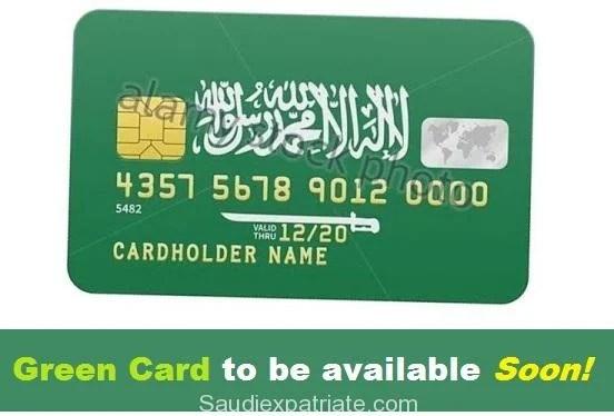 Green Card to be available in Saudi Arabia soon-SaudiExpatriate.com