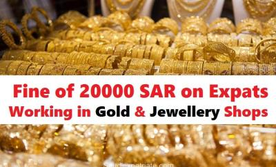 Fine on Expats Working in Saudi Gold Shops-SaudiExpatriate.com