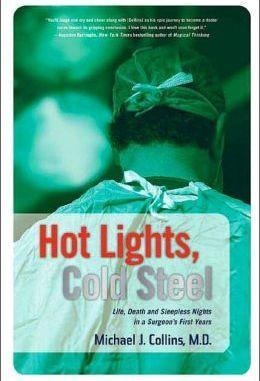 كتاب Hot Lights, Cold Steel