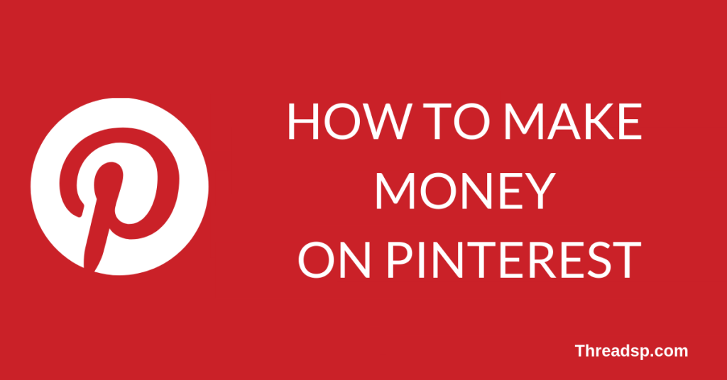 how to make money on Pinterest