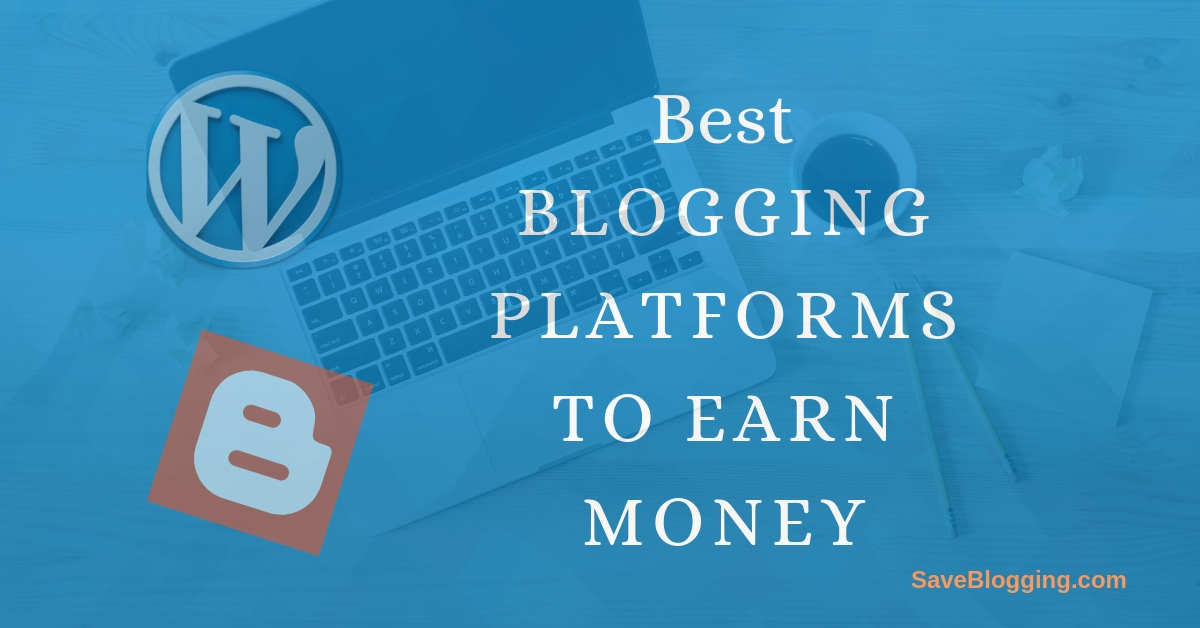 best free blogs sites for making money