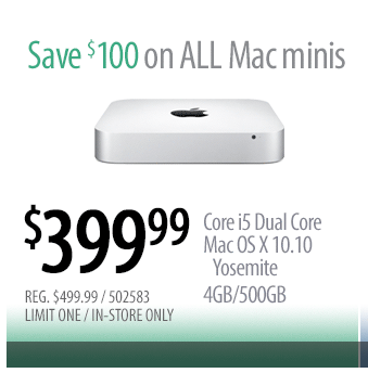 3-24-15 Mac Mini with core I5 for $399 – (price match at Best Buy), $100 Staples GC for $85