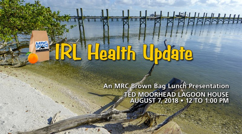 August Brown Bag Lunch: IRL Health Update