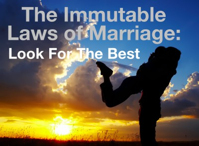 Look for the best in your spouse!