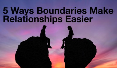5 ways boundaries help your marriage, make relationships easier, and allow you to grow.