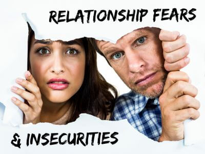 Relationship fears and insecurities: intimacy and abandonment.