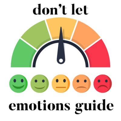 Don't let your emotions determine the outcome of your marriage.