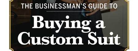 Download our Businessman's Guide to Buying a Custom Suit