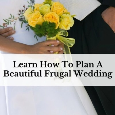 How To Plan A Frugal Wedding