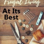 Extreme frugal living at its best. Depression era money saving secrets. Learn 25 frugal living, money saving tips and tricks.