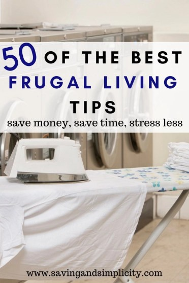 Are you frugally stuck? Looking for ways to save money on your home expenses. Here are 50 of the best frugal living tips to help you. # 50 is a must.