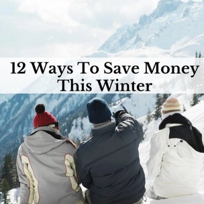 12 Ways To Save Money This Winter