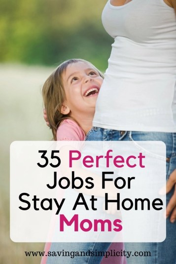 Are you a Stay at Home Mom, You Rock! Are you wanting to making some extra money? Here are 35 perfect jobs for stay at home moms. Start earning money today.