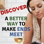 Are you struggling with money right now? Struggling with how to make it and how to save it? You're not alone. Learn a better way to make ends meet.