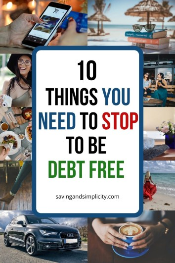 10 things you need to avoid for debt free living