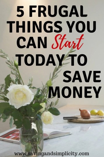 Start doing real simple, easy, frugal living things to save money. Saving money isn't super complicated. Learn 5 frugal things you can start doing today to save money on your household expenses.