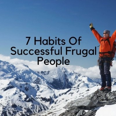 7 Habits Of Successful Frugal People