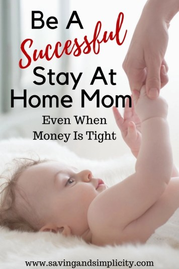 Being a stay at home mom, living on a single income and raising a family can be tough. Stretching that one paycheck to cover the mortgage, food, activities, clothing and all your family needs.Learn tips and tricks to help you be a successful stay at home mom.
