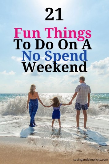 Having fun doesn't need to cost you dollar bills. Discover 21 fun things to do on a no spend weekend. Simple, great frugal fun. Learn the tips and tricks to saving money on a no spend weekend.