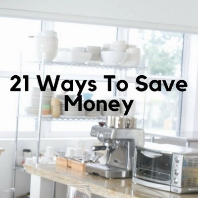 21 Ways To Save Money