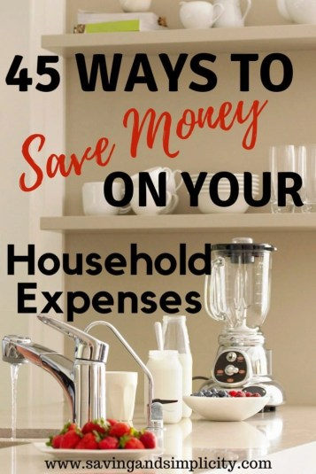 Have you noticed that the costs of running your household are going up? Learn 45 ways to lower your household expenses. Simple easy steps to help you save money.
