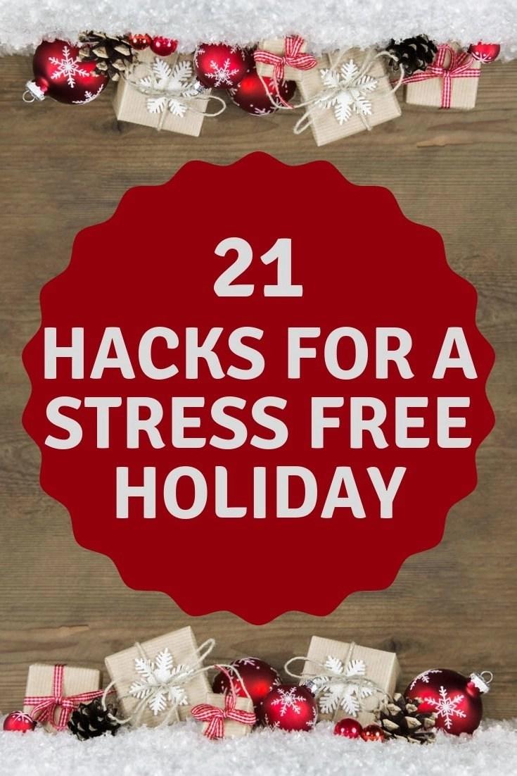 21 hacks for a stress free holiday saving simplicity