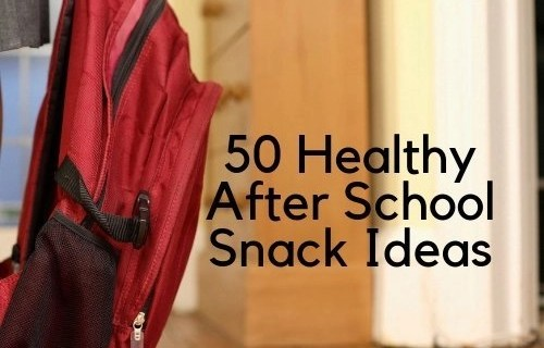 50 Healthy After School Snack Ideas