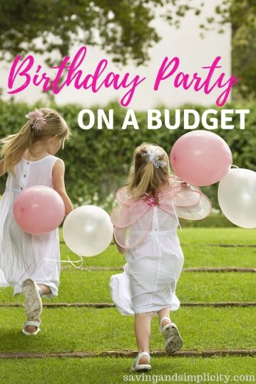 Birthday parties on a budget. You don't need to spend crazy amounts of money to host the perfect birthday party. Decorations, cake, guests and a great time.