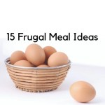 Are you struggling with money? 15 frugal meal ideas to help you. Simple, filling meal ideas to make when you are broke or living paycheck to paycheck.