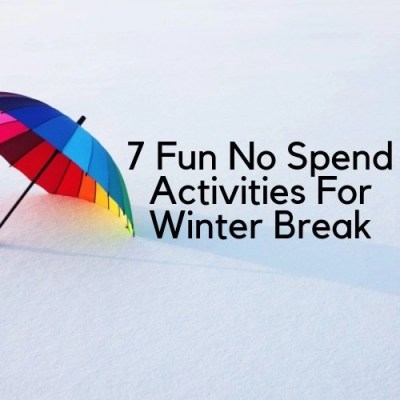 7 Fun No Spend Activities For Winter Break