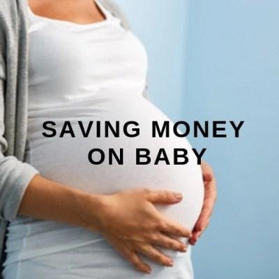 Saving Money On Baby