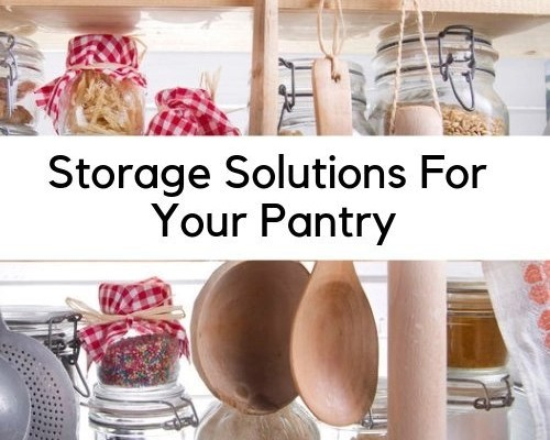 Storage Solutions For Your Pantry