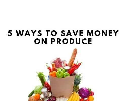 5 Ways To Save Money On Produce