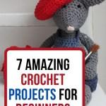 7 crochet projects beginners