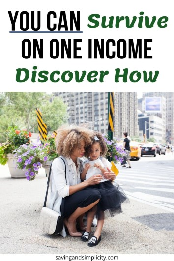 live on one income and support your family