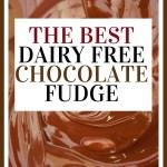 best dairy free fudge