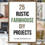 Get the cozy farmhouse look for less with these amazing DIY farmhouse decor ideas. All 25 ideas are budget friendly, simple and easy DIY farmhouse projects.