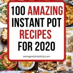 An amazing collection of 100 of the best Instant Pot recipes. Desserts, appetizers, pasta, soups, chicken, beef and so many more meals and recipes to choose from.