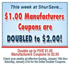 Double Coupons up to $2 at ShurSave!  1/15 – 1/21