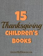 15 Thanksgiving Children's Books
