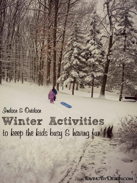 Indoor & Outdoor Winter Activities to Keep the Kids Busy & Having Fun
